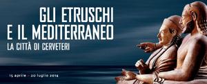 mostra-etruschi-mediterraneo-cerveteri